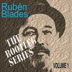 Ruben Blades - The Bootleg Series: Vol. 1