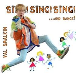 VAL SMALKIN - SING! SING! SING!... & DANCE!