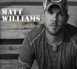 Matt Williams - You'll Make Her Cry