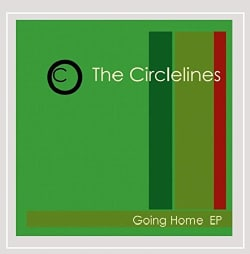 THE CIRCLELINES - GOING HOME
