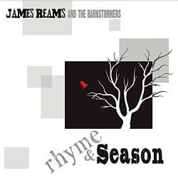 JAMES REAMS & THE BARNSTORMERS - RHYME & SEASON