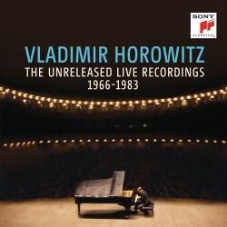 Vladimir Horowitz - The Unreleased Live Recordings 1966-1983