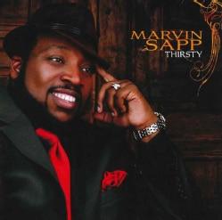 Marvin Sapp - Thirsty