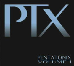 Pentatonix - PTX Vol. 1