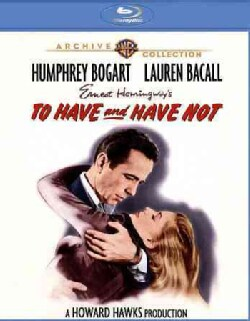 To Have And Have Not (Blu-ray Disc)