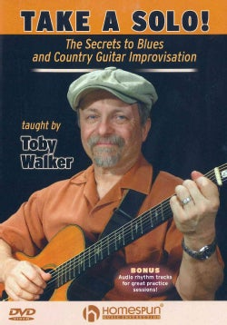 Take a Solo!: The Secrets to Blues and Country Guitar Improvisation (DVD)