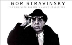 Igor Stravinsky - Igor Stravinsky: The Complete Album Collection