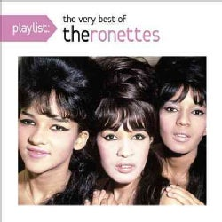 Ronettes - Playlist: The Very Best of The Ronettes