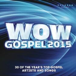 Various - WOW Gospel 2015