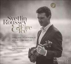 Pancho Vladigerov - Sibelius/Vladigerov: Fire & Ice