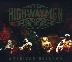 Highwaymen - Live: American Outlaws
