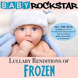 Baby Rockstar - Lullaby Renditions of Disney's Frozen