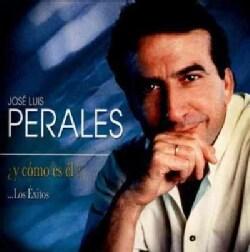 Jose Luis Perales - Y Como Es El: Los Exitos