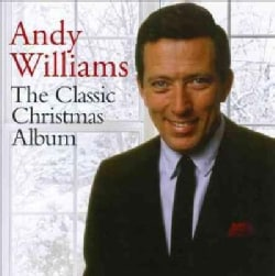 Andy Williams - The Classic Christmas Album: Andy Williams
