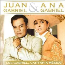 Juan Gabriel - Los Gabriel Cantan A Mexico