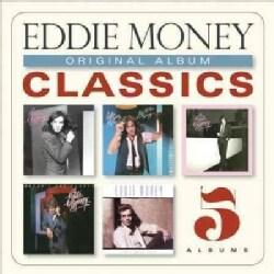 Eddie Money - Original Album Classics: Eddie Money