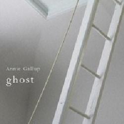 ANNIE GALLUP - GHOST