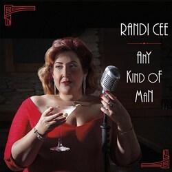 Randi Cee - Any Kind of Man