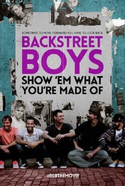 Backstreet Boys: Show 'Em What You're Made Of (DVD)