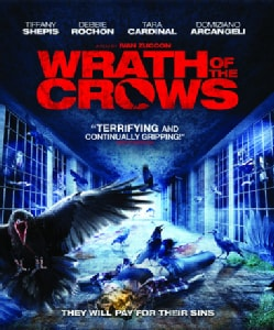 Wrath Of The Crows (Blu-ray Disc)