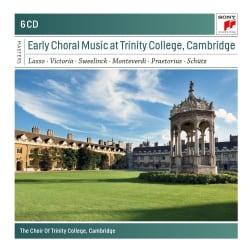 Cambridge Choir Of Trinity College - Early Choral Music at Trinity College, Cambridge