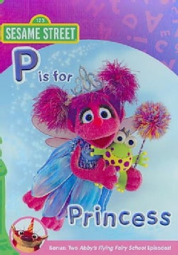 Abby and Friends: P Is For Princess (DVD)