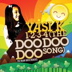 YASI K - 1-2-3-4 (THE DOO DOO DOO SONG)-THE MIAMI BRYCE REM