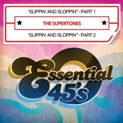SUPERTONES - SLIPPIN' & SLOPPIN'-PART 1/SLIPPIN' & SLOPPIN'-PAR