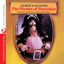 GILBERT & SULLIVAN FESTIVAL CHORUS & ORCHESTRA CON - HIGHLIGHTS FROM THE PIRATES OF PENZANCE