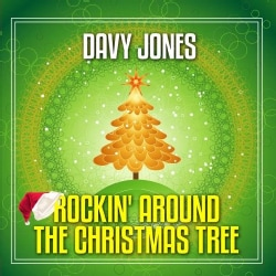 DAVY JONES - ROCKIN AROUND THE CHRISTMAS TREE