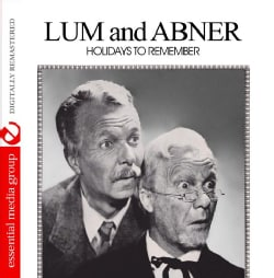 LUM & ABNER - HOLIDAYS TO REMEMBER