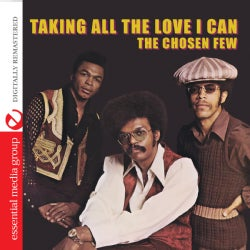CHOSEN FEW - TAKING ALL LOVE I CAN