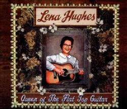 Lena Hughes - Queen Of The Flat Top Guitar