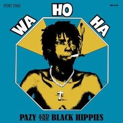 Pazy And The Black Hippies - Wa Ho Ha