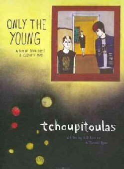 Only The Young/Tchoupitoulas (DVD)