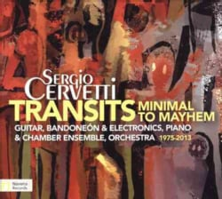 Sergio Cervetti - Cervetti: Transits: Minimal to Mayhem