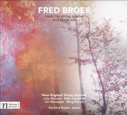 Fred Broer - Broer: Music for String Quartet & Piano Solo