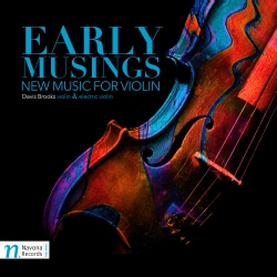 Davis Brooks - Early Musings: New Music for Violin
