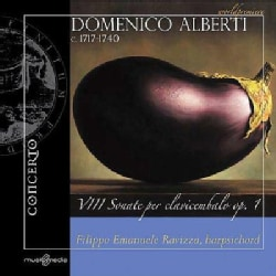 Domenico Alberti - Alberti: 8 Sonatas for Harpsichord, Op. 1 (8 Sonate Per Clavicembalo Op. 1)