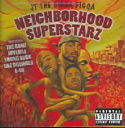JT The Bigga Figga - Neighborhood Superstarz