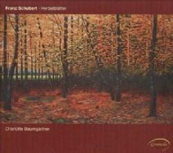Charlotte Baumgartner - Schubert: Herbstblatter