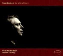 Erwin Belakowitsch - Schubert: Die Schone Mullerin