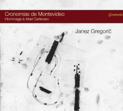 Janez Gregoric - Cronomias De Montevideo