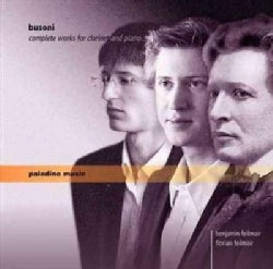 Florian Feilmair - Busoni: Complete Works for Clarinet and Piano