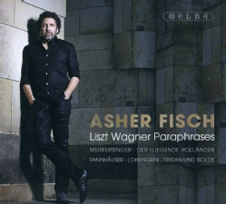 Asher Fisch - Lizst Wagner Paraphrases