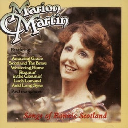 MARION MARTIN - SONGS OF BONNIE SCOTLAND