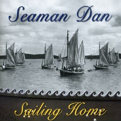Seaman Dan - Sailing Home