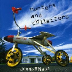 Hunters & Collectors - Juggernaut