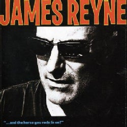 James Reyne - And The Horse You Rode In On