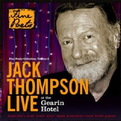 JACK THOMPSON - LIVE AT THE GEARIN HOTEL: FAVOURITE AUSTRALIAN POE
